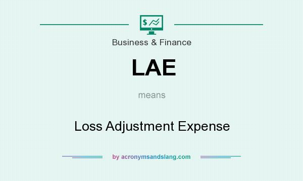 What does LAE mean? It stands for Loss Adjustment Expense