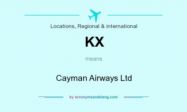 What does KX mean? It stands for Cayman Airways Ltd
