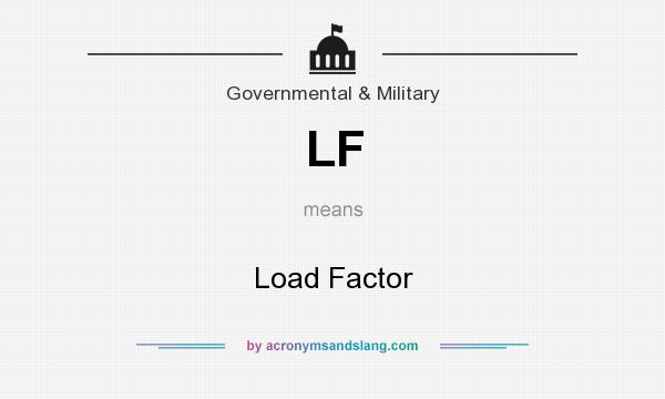 What does LF mean? It stands for Load Factor