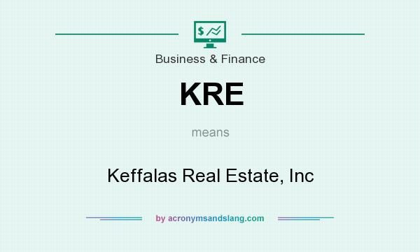What does KRE mean? It stands for Keffalas Real Estate, Inc