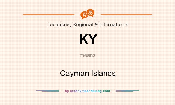 What does KY mean? It stands for Cayman Islands