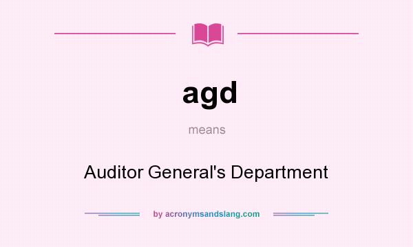 What does agd mean? It stands for Auditor General`s Department