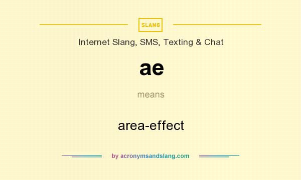 What does ae mean? It stands for area-effect
