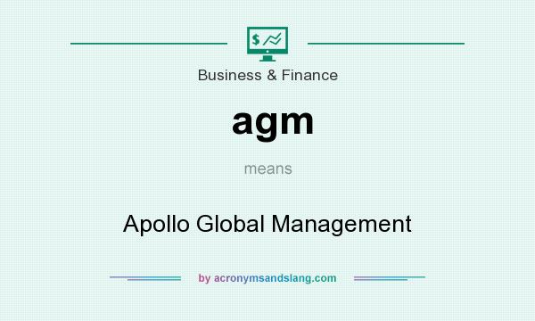 What does agm mean? It stands for Apollo Global Management