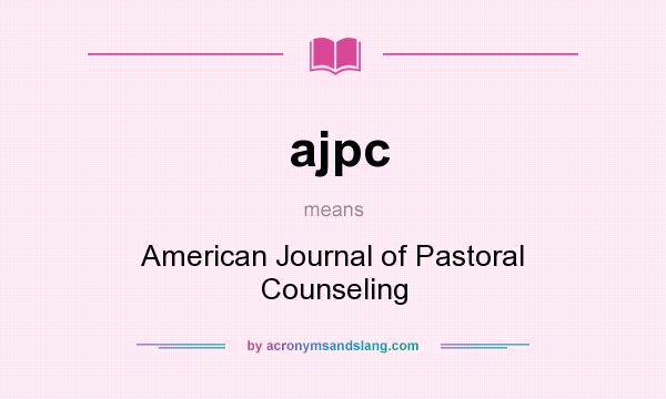 What does ajpc mean? It stands for American Journal of Pastoral Counseling