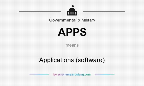 What does APPS mean? It stands for Applications (software)