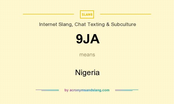 What does 9JA mean? It stands for Nigeria