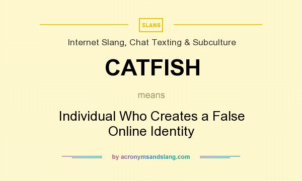 What does the term catfish mean in dating