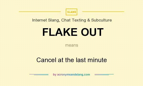 Last minute flake