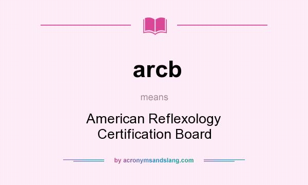 arcb - American Reflexology Certification Board in Undefined by ...