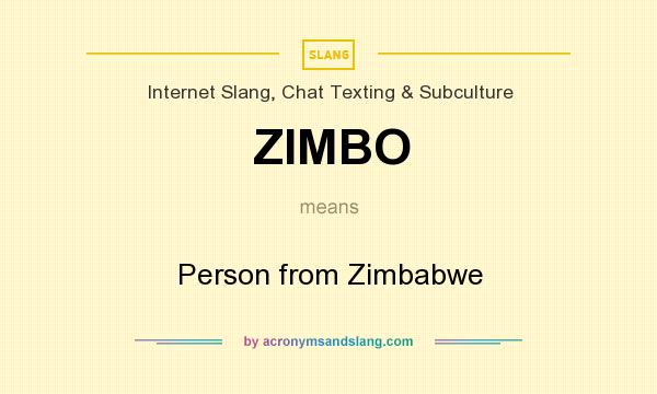 What does ZIMBO mean? It stands for Person from Zimbabwe