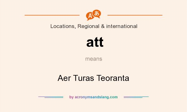 What does att mean? It stands for Aer Turas Teoranta