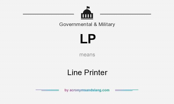 What does LP mean? It stands for Line Printer
