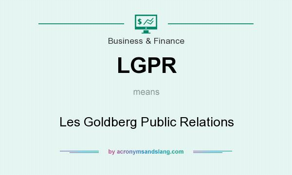 What does LGPR mean? It stands for Les Goldberg Public Relations