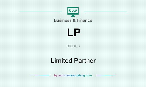 What does LP mean? It stands for Limited Partner