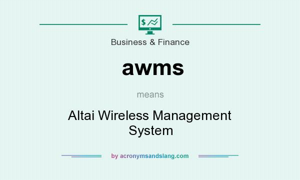 What does awms mean? It stands for Altai Wireless Management System