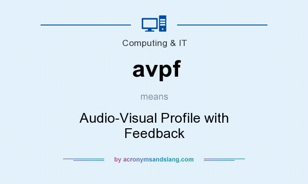 What does avpf mean? It stands for Audio-Visual Profile with Feedback