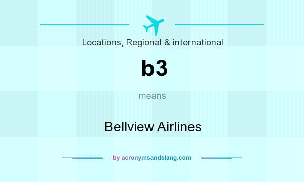 What does b3 mean? It stands for Bellview Airlines