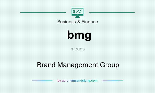 What does bmg mean? It stands for Brand Management Group