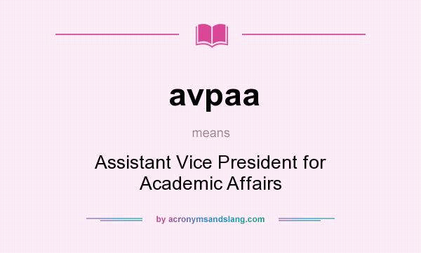 What does avpaa mean? It stands for Assistant Vice President for Academic Affairs