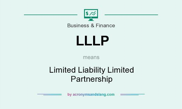 What does LLLP mean? It stands for Limited Liability Limited Partnership