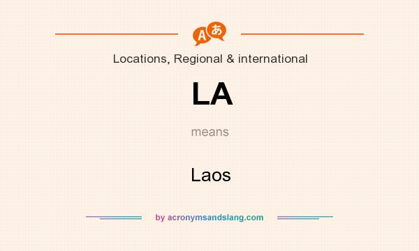 What does LA mean? It stands for Laos