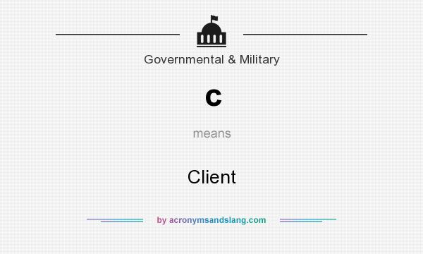 What does c mean? It stands for Client