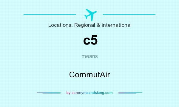 What does c5 mean? It stands for CommutAir