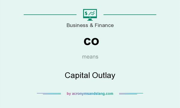 What does co mean? It stands for Capital Outlay