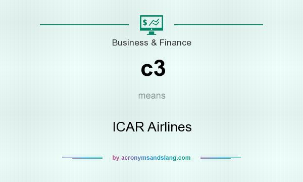 What does c3 mean? It stands for ICAR Airlines