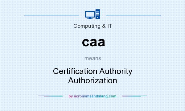 What does caa mean? It stands for Certification Authority Authorization