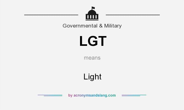 What does LGT mean? It stands for Light
