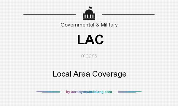 What does LAC mean? It stands for Local Area Coverage