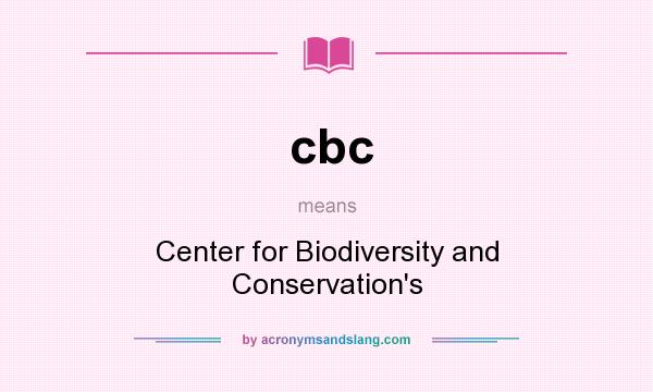 What does cbc mean? It stands for Center for Biodiversity and Conservation`s