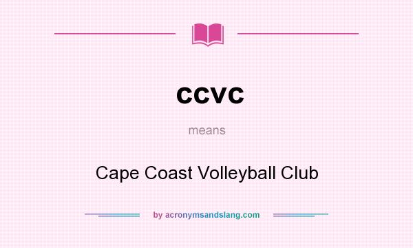 What does ccvc mean? It stands for Cape Coast Volleyball Club