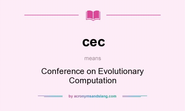 What does cec mean? It stands for Conference on Evolutionary Computation