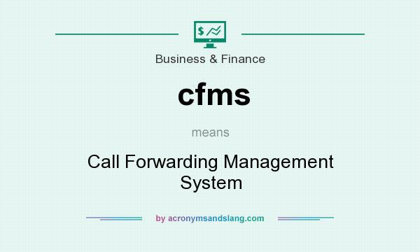 What does cfms mean? It stands for Call Forwarding Management System