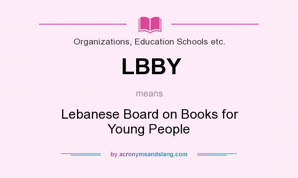 What does LBBY mean? It stands for Lebanese Board on Books for Young People