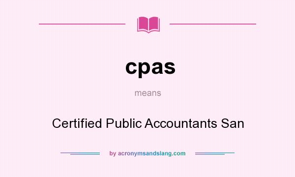 What does cpas mean? It stands for Certified Public Accountants San