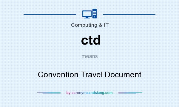 What does ctd mean? It stands for Convention Travel Document