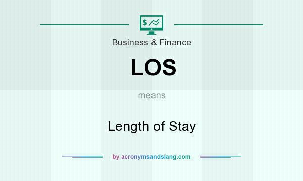 What does LOS mean? It stands for Length of Stay