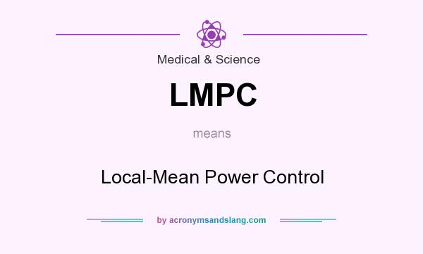 What does LMPC mean? It stands for Local-Mean Power Control