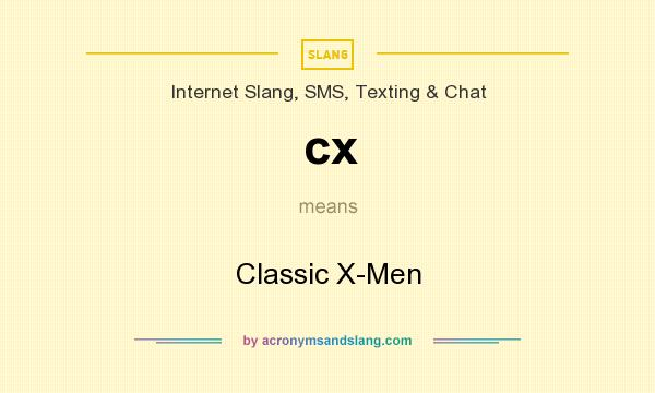 What does cx mean? It stands for Classic X-Men