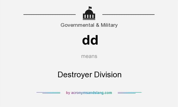 What does dd mean? It stands for Destroyer Division
