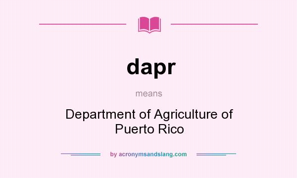 What does dapr mean? It stands for Department of Agriculture of Puerto Rico