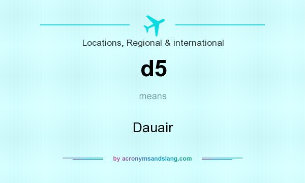What does d5 mean? It stands for Dauair