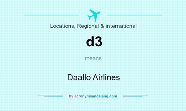 What does d3 mean? It stands for Daallo Airlines