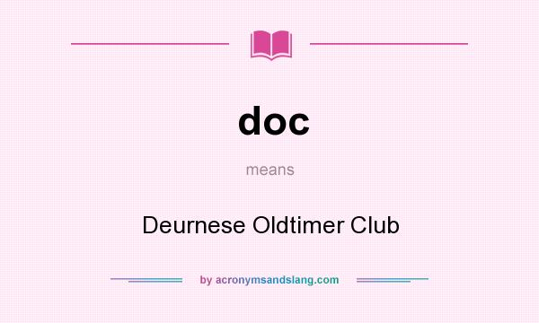 What does doc mean? It stands for Deurnese Oldtimer Club