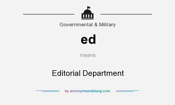 What does ed mean? It stands for Editorial Department