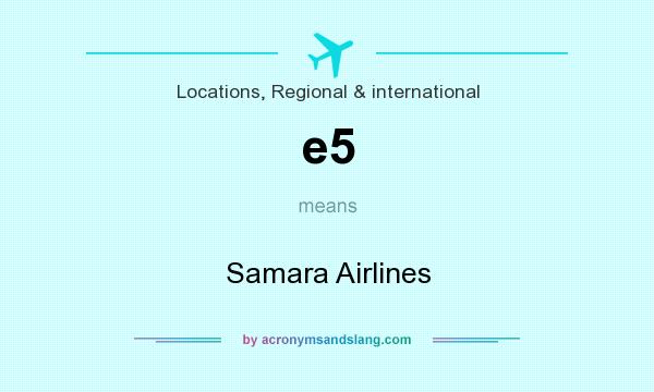 What does e5 mean? It stands for Samara Airlines